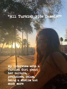 """""""All Turkish ride Camels? Cultural Diversity, Camels, All Over The World, Istanbul, Islam, Interview, About Me Blog, Politics, Culture"""