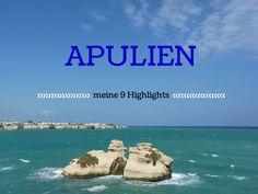 Von ihrer Reise nach Apulien hat Dir Travel Sisi einige Reisetipps mitgebracht. Mit diesen 9 Highlights wird auch Deine Reise ein Hit.