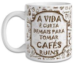 Você pode ter certeza de uma coisa, todo amante do bom e velho café sabe que a vida é curta demais para tomar cafés ruins, e ainda mais curta para tomar cafés ruins em canecas sem graça.