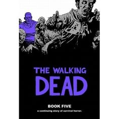 The Walking Dead Book 5 Hardcover This hardcover features another 12 issues of the hit series along with the covers for the issues all in one oversized hardcover volume Perfect for long time fans new readers and anyone interested in r http://www.MightGet.com/january-2017-13/the-walking-dead-book-5-hardcover.asp
