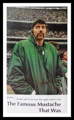 Joe Namath and the Stache.  NY Jets HOF wears it well.  1969 Life Pic.