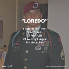 """""""Loredo"""" WOD - 6 Rounds For Time: 24 Air Squats; 24 Push-Ups; 24 Walking Lunges; 400 Meter Run"""