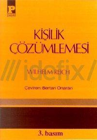 Must Read! Kişilik Çözümlemesi - Wilhelm Reich