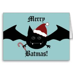 Merry Batmas silly gothic bat Greeting Cards