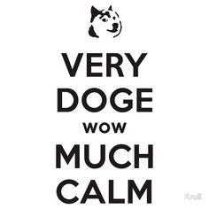 Doge Meme Very Calm Tee by Krull
