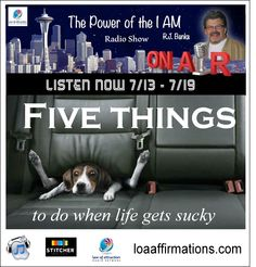 "http://www.loaradionetwork.com/talkshow/rj-banks/  How to affirm your way out of undesirable results and into desirable results. When the going gets tough…the tough get affirmimg!!!!…..Learn how to step up your ""Desirable"" Attractor Factor with effective ""I AM"" affirmations that keep you on a high vibrational plane  Remember. Sharing IS Caring"