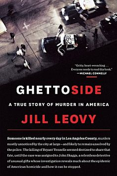 """In """"Ghettoside,"""" reporter Jill Leovy dives into the world of homicide reporting - highlighting the disparities in who gets killed, and whose deaths get coverage in the media.   """"Homicide had ravaged the country's black population for a century or more,"""" she writes. """"The raw agony that it visited on thousands of ordinary people was mostly invisible."""""""