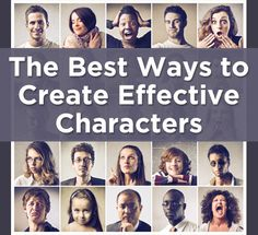The Best Ways to Create Effective Characters | Book Marketing Tools Blog