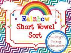 Give your students practice sorting 50 pictures onto the correct short vowel mat in this rainbow themed game.  Perfect for small groups or literacy centers. Christy's Cutesy Classroom
