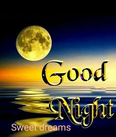 We send good night images to our friends before sleeping at night. If you are also searching for Good Night Images and Good Night Quotes. Funny Good Night Images, Good Night Qoutes, Photos Of Good Night, Good Morning Beautiful Quotes, Beautiful Good Night Images, Good Night I Love You, Good Night Friends, Good Night Gif, Good Night Messages
