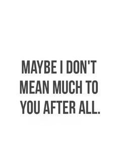 16 Sad and Deep Breakup Quotes - Quotes Ideas Quotes Deep Feelings, Hurt Quotes, Good Life Quotes, Real Quotes, Mood Quotes, Quotes To Live By, Sad Breakup Quotes, Friendship Breakup Quotes, Quotes Quotes