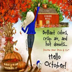 October 2017 – Page 5 – Princess Sassy Pants & Co. Welcome September, Happy September, Hello October, October Fall, January, September Wallpaper, October Quotes, Sassy Pants, Thing 1