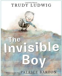 The invisible boy by Trudy Ludwig. Explore how Trudy Ludwig has used colour when creating the character of Brian. A good text to use when teaching characterisation of visual literacy. The Invisible Boy, Feeling Invisible, Books And Tea, Books To Read, My Books, Thing 1, Classroom Community, Mentor Texts, Educational Activities