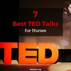 7 Best TED Talks for Nurses Heard 2 of them already--they're good. Nursing School Tips, Nursing Career, Nursing Assistant, Nursing Tips, Nursing Notes, Nursing Schools, Ob Nursing, Neonatal Nursing, Lpn Schools