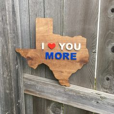 Texas wooden state piece- I love you more! @bluecutcreations #texas #love #etsy