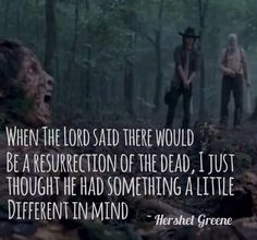 One of my favorite Hershel quotes <3 I miss him ): it was good to see him in the flashbacks though!