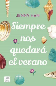 SIEMPRE NOS QUEDARA EL VERANO   JENNY HAN   Comprar libro 9788408208556 Jenny Han Books, I Love Reading, Book Girl, Book Lists, Free Ebooks, Books To Read, Place Card Holders, Fisher, Free Apps