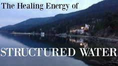 The Healing Energy of Structured Water