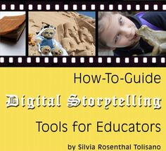 Digital Storyteller - Tools for Educators