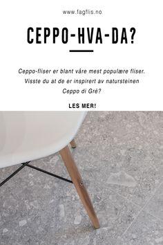 Hvis du skal ut og jakte dine nye fliser vil du helt sikkert komme over betegnelsen Ceppo. Her kan du lese mer om hva ceppo-fliser er og om natursteinen de er inspirert av. ⚫ Article on Ceppo di Grè and our beautiful alternatives in ceramic tiles. ⚫ #fagflis #trender #gulvflis Terrazzo, Eames, Chair, Furniture, Home Decor, Decoration Home, Room Decor, Home Furnishings, Stool