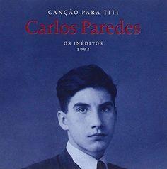 Carlos Paredes - Cancoes Para Titi