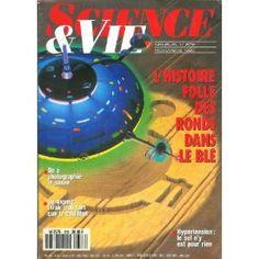 Science et Vie - n°878 - 01/11/1990 - L'histoire folle des ronds dans le blé [magazine mis en vente par Presse-Mémoire]