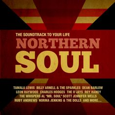 Various Artist - Northern Soul: Soundtrack To Your Life
