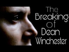 Supernatural: The Breaking of Dean Winchester -- Arctic (Sleeping At Last)