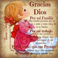 Gracias Dios por mi Familia, por mi Trabajo y por el techo que me protege.