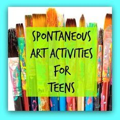 Art (1) Spontaneous Art Therapy Activities for Teens - The Art of Emotional Healing
