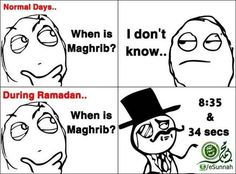 Got this from the fb page of imam Khalid Latif, but there's a logo on the bottom right from its creator. Maghrib is the prayer of the day for Muslims which occurs at sunset. During Ramadan, this is also the time when the fast is broken hence, the humor. Islamic Quotes, Islamic Images, Islamic Teachings, Religious Quotes, Islamic Art, Funny Relatable Memes, Funny Quotes, Qoutes, Funny Lists