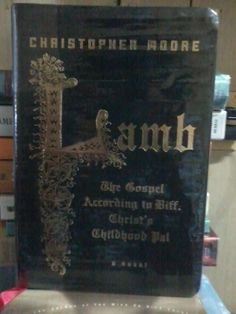 Lamb, The Gospel According to Biff, Christ's Childhood Pal by Christopher Moore
