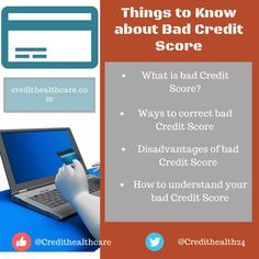 Things to Know about Bad Credit Score.  #creditscore #badcredit #credit #creditreport #creditcheck #credittips #creditmanagement