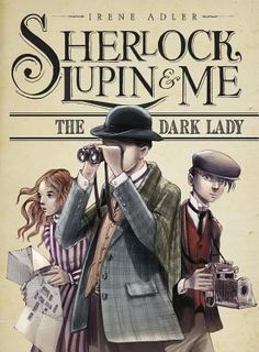 New Arrival: The dark lady  by Irene Adler ; illustrations by Iacopo Bruno