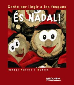 """Ignasi Valiós. """"És Nadal!. Contes per llegir a les fosques"""". Editorial Barcanova. (3 a 6 años)."""