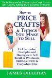 A craft pricing formula is an excellent starting point to determine how much your items should sell for.