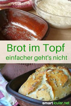 Genial einfach: Brot im Topf backen – locker und lecker Do you also believe that baking bread is complicated and leaves chaos in the kitchen? Cupcake Recipes, Baking Recipes, Cookie Recipes, Bread Recipes, Pampered Chef, Best Cookies Ever, Tasty, Yummy Food, Bread Baking