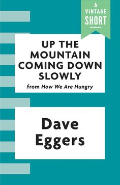 Pulitzer Prize and National Book Award finalist Dave Eggers displays his emotional range in this quiet tour-de-force from How We Are Hungry, the often funny and masterful collection of short fiction.