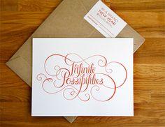Infinite Possibilities (Gorgeous Letterpress Lettering) // Nathan Strandberg & Katie Kirk