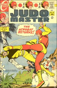 Judo Master #96 Grabbed this bad boy for .25 cents at a grocery store. One of two comics on the rack along with E-Man number 1