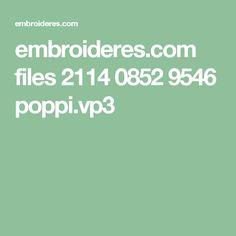 embroideres.com files 2114 0852 9546 poppi.vp3