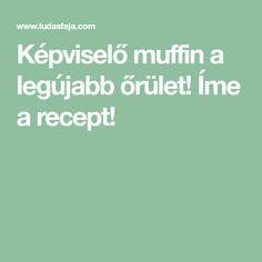 Képviselő muffin a legújabb őrület! Íme a recept! Muffin, Food And Drink, Muffins, Cupcakes