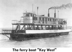 "The Ferry Boat ""Key West"""