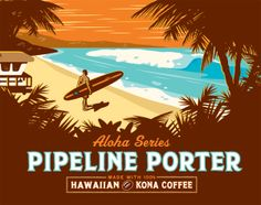 Kona Brewing Co. Taste like a creamy coffee! Kona, HI. All Beer, Best Beer, Porter Beer, Kona Brewing, Kona Coffee, Beer Art, Happy Hour Drinks, Hawaiian Art, Coffee Poster
