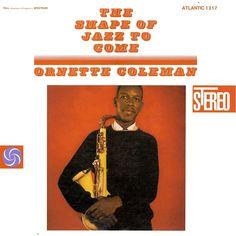 "Ornette Coleman: ""Lonely Woman"" from Album: The Shape Of Jazz To Come. Personnel: Don Cherry (cornet), Ornette Coleman (alto sax), Charlie Haden (bass), Billy Higgins (drums) Ornette Coleman, Fats Waller, Jazz Saxophone, Tenor Sax, Don Cherry, Free Jazz, Pochette Album, Cool Jazz, Album Cover Design"