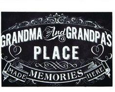 Grandma and Grandpa's Place-Memories Made Here Chalkboard Sign