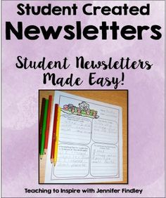 Free Classroom Newsletter Templates. Let your students take ownership of their learning and create their own personalized class newsletter each month.