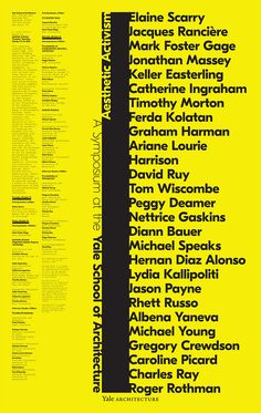 Michael Bierut rethinks the Yale School of Architecture poster series Poster Text, Typo Poster, Typography Poster Design, Typography Inspiration, Bold Typography, Michael Bierut, Graph Design, Plan Design, Layout Design