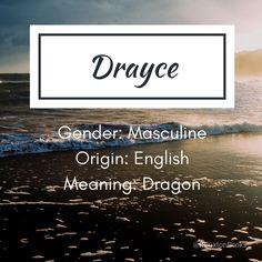 Drayce - boy's name