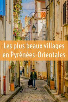 Découvrez les plus beaux villages en Pays catalan Andorra, Stuff To Do, Things To Do, Beaux Villages, Pyrenees, Montpellier, Provence, Places To Visit, Lyon